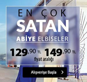En Çok Satan Abiye Elbiseler 129,90 TL 149,90 TL Fiyat Aralığı